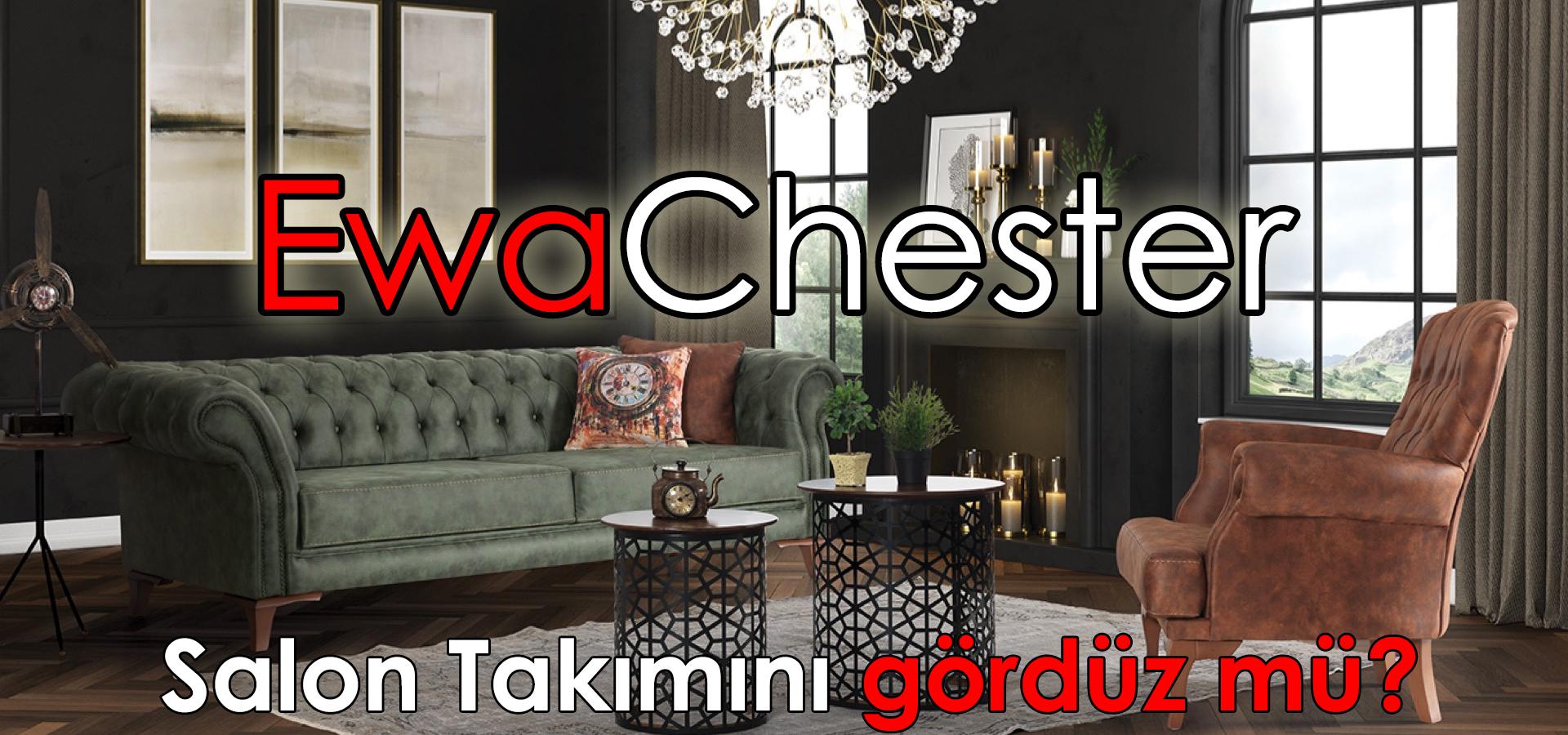 Ewa Chester Salon Takımı
